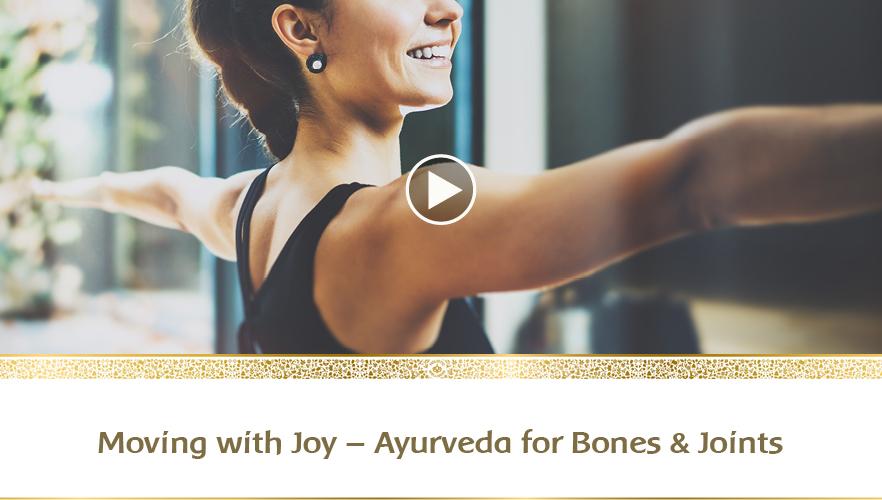YouTube Webinar: Moving with Joy – Ayurveda for Bones & Joints
